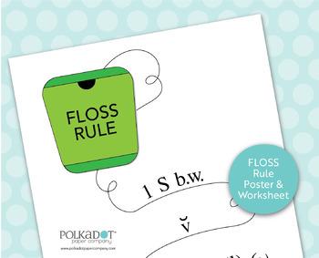 FLOSS Rule Wall Chart & Worksheet