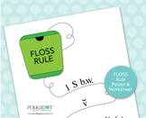 FLOSS Rule Wall Chart & Worksheet