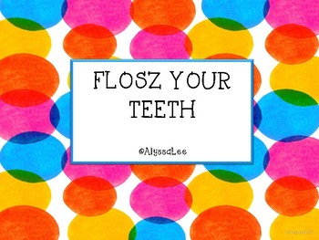 FLOSZ Your Teeth -Orton Gillingham