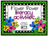 FLOWER POWER Literacy Activities