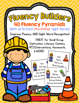 FLUENCY BUILDERS: 40 Dolch Pre-Primer Sight Word Sentence Pyramids
