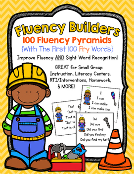 FLUENCY BUILDERS: The First 100 Fry Words Sentence Pyramids
