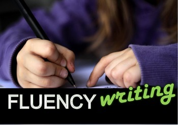 FLUENCY WRITING