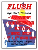 FLUSH Comprehension/Assessment/Novel Study 196 Page CCSS R