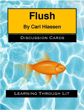 FLUSH by Carl Hiassen * Discussion Cards