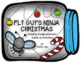FLY GUY'S NINJA CHRISTMAS Game - Reading Comprehension