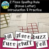 FLoSS Words (Bonus Letter) Words Practice Unit