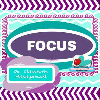 FOCUS Classroom Management Strategy