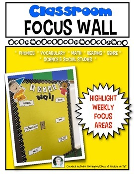 Classroom FOCUS WALL for Kindergarten and First Grade