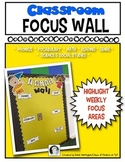 Classroom FOCUS WALL for Kindergarten and First Grade