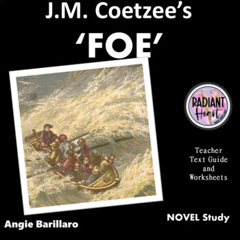 FOE - Coetzee Teacher Text Guide and Worksheets