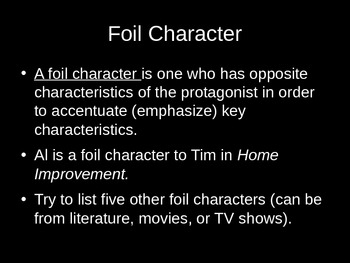 FOIL CHARACTER PowerPoint (Notes and Activity)--Aligned to Common Core