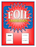FOIL Dominoes