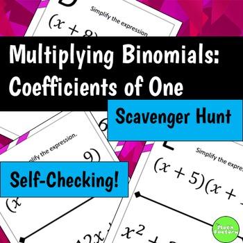 Multiplying Binomials FOIL Scavenger Hunt Activity