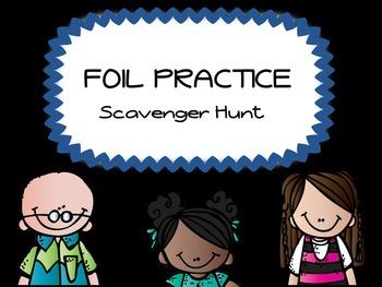 FOIL Practice- Scavenger Hunt