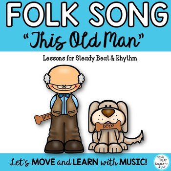 "Folk Song and Lessons: ""This Old Man"" VIDEO, Sheet Music, Mp3 Tracks"
