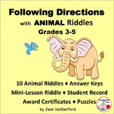 FOLLOW DIRECTIONS  LANGUAGE UNIT  ANIMAL VOCABULARY  Riddles  Grade 4-5