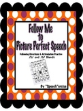 FOLLOW ME TO PICTURE PERFECT SPEECH-Follow Directions Articulation /S/ & Blends