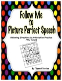 FOLLOW ME TO PICTURE PERFECT SPEECH-Follow Directions & Articulation /TH/