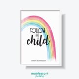 FOLLOW THE CHILD Montessori Quote Wall Art Classroom Educa