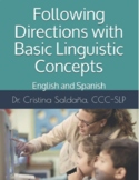 FOLLOWING DIRECTIONS CONTAINING BASIC LINGUISTIC CONCEPTS- English and Spanish