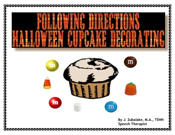 FOLLOWING DIRECTIONS: HALLOWEEN CUPCAKE DECORATING ACTIVITY