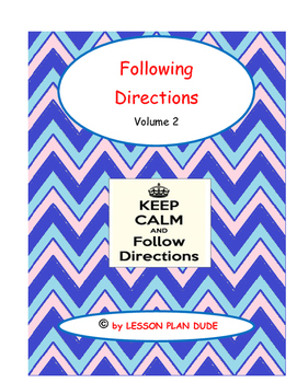 FOLLOWING DIRECTIONS VOLUME 2- NO PREP