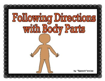 FOLLOWING DIRECTIONS with BODY PARTS for Speech Therapy
