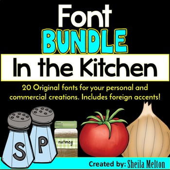 FONT BUNDLE: In The Kitchen {20 Original, True Type fonts}