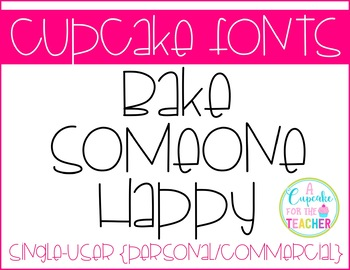 FONT: Cupcake Bake Someone Happy (Personal/Commercial)