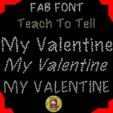 FONT FOR COMMERCIAL USE  - DECORATIVE FONT - TEACHTOTELL MY VALENTINE