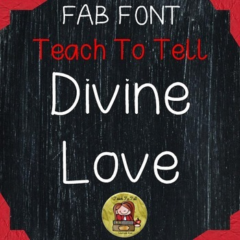 FONT FOR COMMERCIAL USE {TeachToTell DIVINE LOVE HANDWRITING FONT}