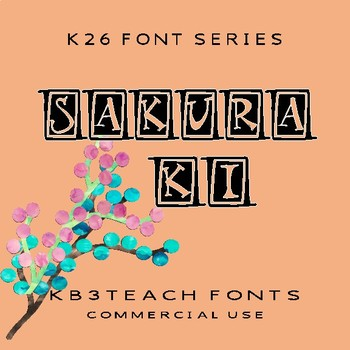 FONTS:  KB3 Sakura 2-Font Set (Personal and Commercial Use: K26 Series)