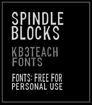 FREE FONTS: KB3 Spindle Blocks (Personal Use)
