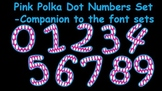 FONTS - Pink Polka Dot Numbers-Companion to the Font Sets