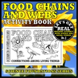 FOOD CHAINS AND WEBS: Connections Among Living Things (Science Foundations)
