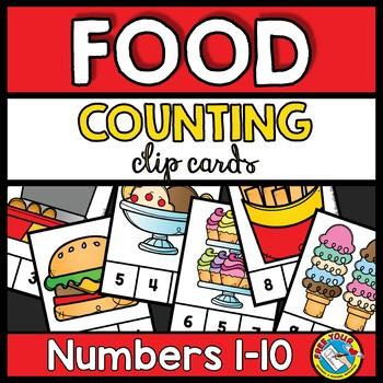 FOOD COUNTING 1-10 PRESCHOOL, KINDERGARTEN MATH CENTERS CLIP CARDS