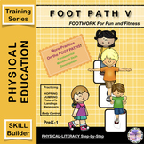 FOOT PATH V: Beginning Movement & Sports Training