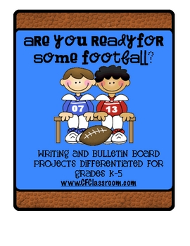 FOOTBALL (Superbowl Sunday): A Writing Resource Differenti