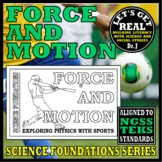 FORCE AND MOTION: Exploring Physics with Sports (Science Foundations series)