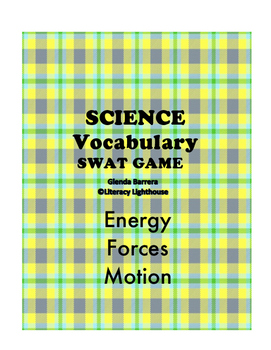 FORCE, MOTION, ENERGY SWAT VOCABULARY GAME