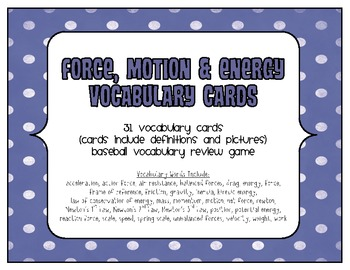 FORCE MOTION ENERGY Vocabulary Cards & Baseball Review Game