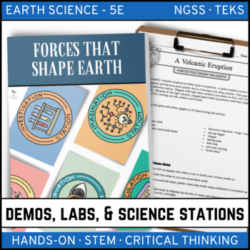 FORCES THAT SHAPE THE EARTH - Demo, Labs and Science Stations {Earth Science}