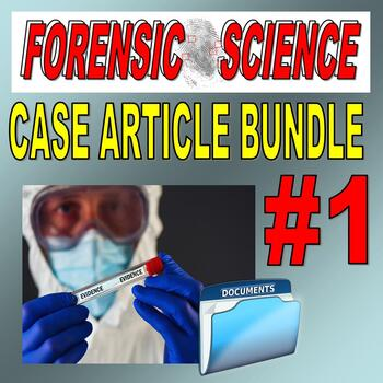 FORENSIC CASE ARTICLES BUNDLE #1 (10 Articles / Question Packets)