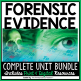 FORENSIC EVIDENCE: COMPLETE UNIT BUNDLE