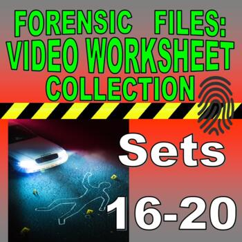 FORENSIC FILES COLLECTION (BUNDLES 16-20 : 50 VIDEO WORKSHEETS!)