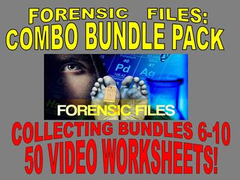 FORENSIC FILES COLLECTION (BUNDLES 6-10 : 50 VIDEO WORKSHEETS)