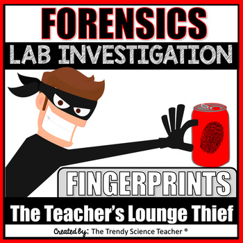 Forensics Fingerprint Lab Investigation The Case Of The Teacher S Lounge Thief