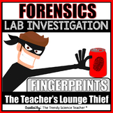 FORENSICS FINGERPRINT LAB INVESTIGATION: THE CASE OF THE TEACHER'S LOUNGE THIEF