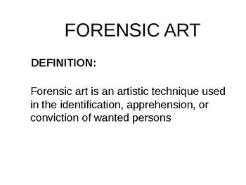 Forensics Forensic Art The Forensic Artist Ppt Tpt